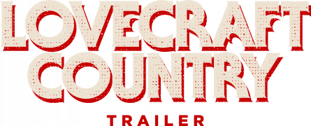 Lovecraft Country - trailer